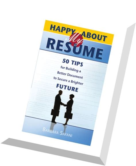 Resume Building Tips Pdf by Happy About My Resume 50 Tips For Building A