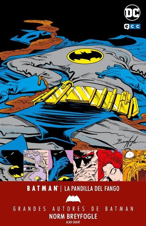 grandes autores de batman 8416998264 grandes autores de batman norm breyfogle la pandilla del fango ecc c 243 mics