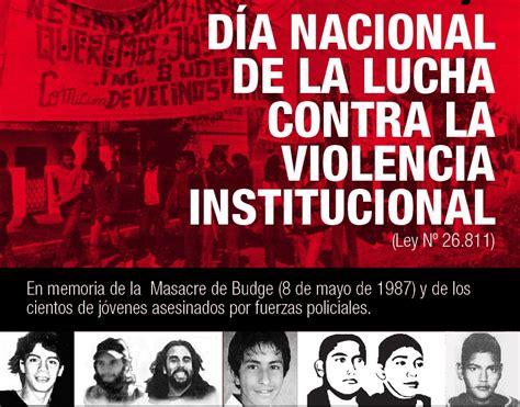 la lucha por el 841706723x d 237 a nacional de la lucha contra la violencia institucional 187 noticias unsam