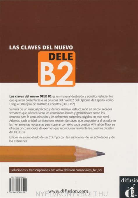 talk spanish complete book cd pack almudena sanchez las claves del nuevo dele b2 con audio cd nyelvk 246 nyv forgalmaz 225 s nyelvk 246 nyvbolt nyelvk 246 nyv