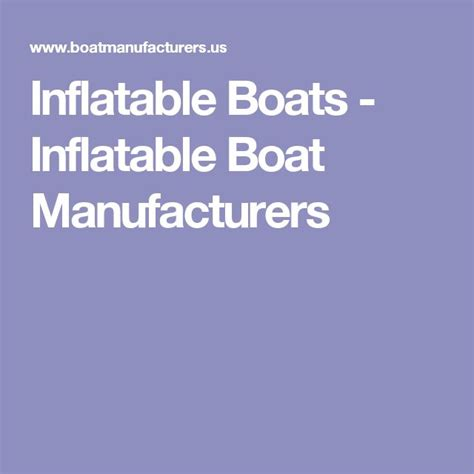inflatable boat manufacturers usa best 25 inflatable boats ideas on pinterest cool