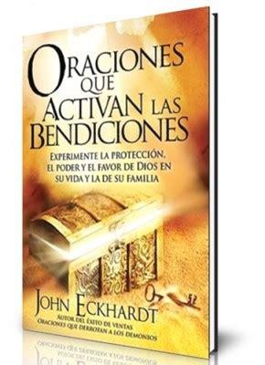 oraciones que activan las oraciones que activan las bendiciones 9781616383169 john eckhardt clc mexico
