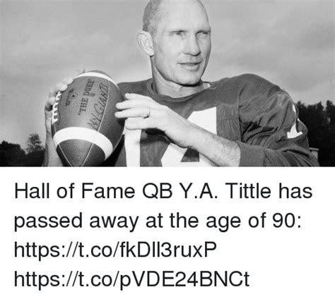 Meme Hall Of Fame - hall of fame qb ya tittle has passed away at the age of 90
