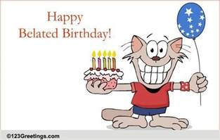 birthday belated wishes cards free birthday belated