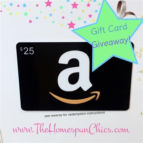 Amazon Gift Card 25 - 25 amazon gift card giveaway the homespun chics