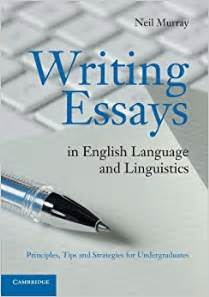 Books On Writing Essays by Writing Essays In Language And Linguistics Writing Essays In Language And