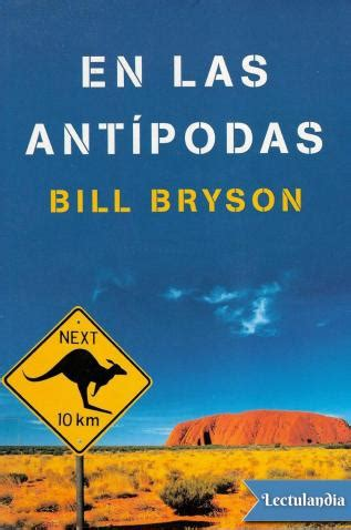 en las antipodas en las ant 237 podas bill bryson descargar epub y pdf gratis lectulandia