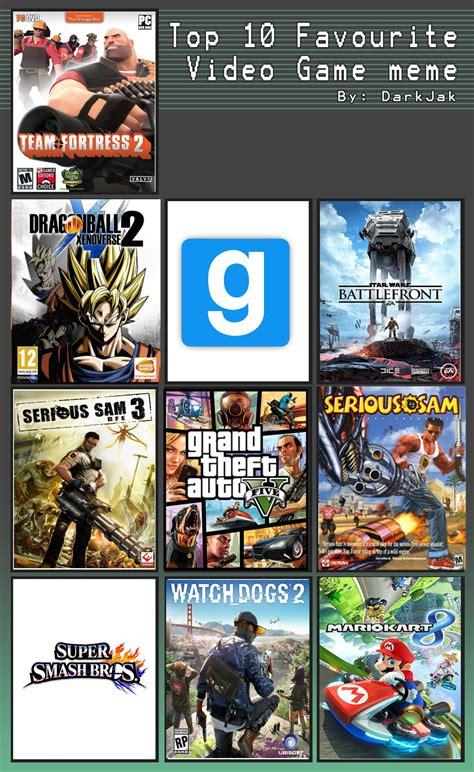 Top 10 Video Game Memes - my top 10 video games meme update by 0640carlos on