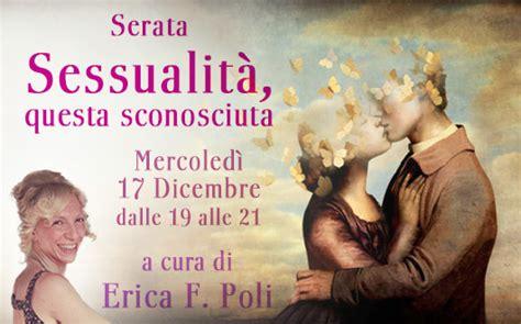 libreria ecumenica esoterica serata sessualit 224 questa sconosciuta erica