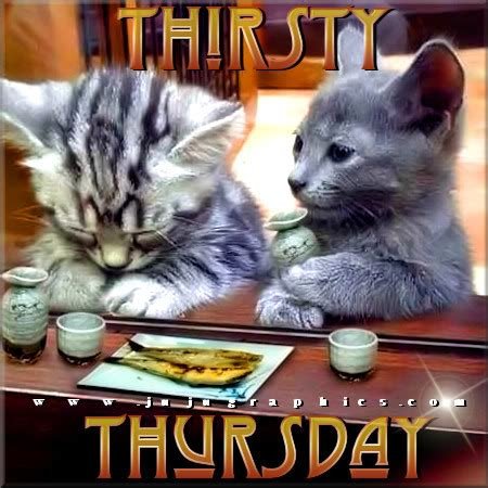 thirsty thursday  graphics quotes comments images   myspace facebook