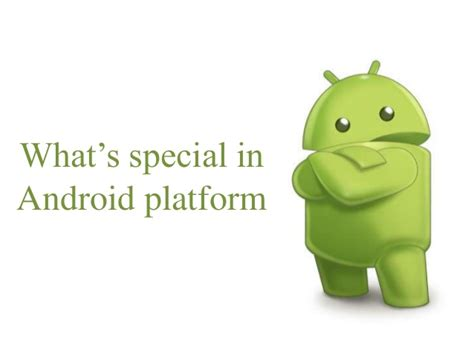 what s an android what s so special in android platform for developers