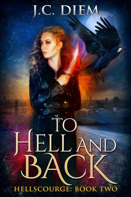 libro to hell and back to hell and back hellscourge 2 by j c diem nook book ebook barnes noble 174