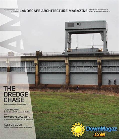 Landscape Architecture Magazine Zinio Landscape Architecture August 2014 187 Pdf