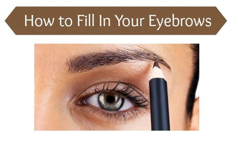 proper way to fill in eyebrows how to fill in your eyebrows chelsea crockett