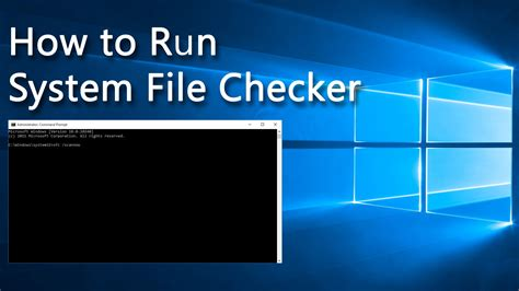 check tool how to run system file checker tool