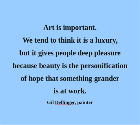 arts education why is it important arts to grow quotes importance of art quotesgram