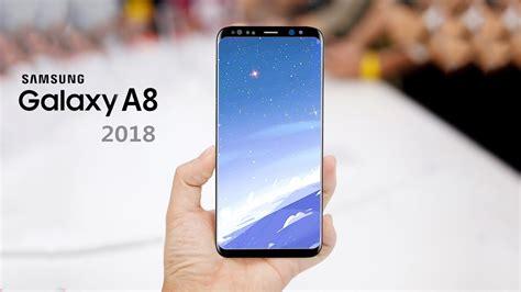 Samsung Galaxy A8 2018 ces 2018 samsung galaxy a8 a8 plus 2018 and lg k10 2018