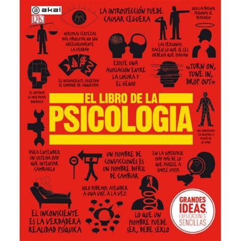 el libro de las 8490323631 el libro de la psicolog 237 a dorling kindersley