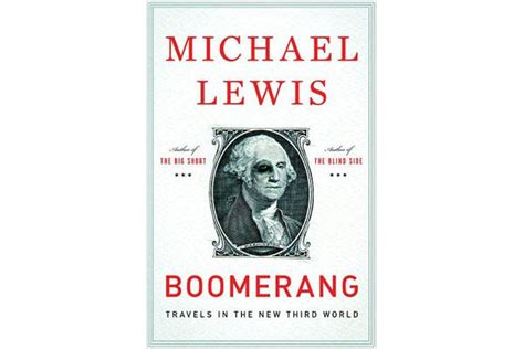 boomerang the meltdown tour by michael lewis review mysteries and more from saskatchewan boomerang travels in the new third world by michael lewis