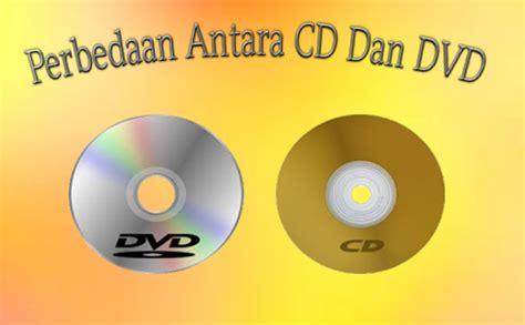 format cd dan dvd perbedaan antara cd dan dvd sakulo17