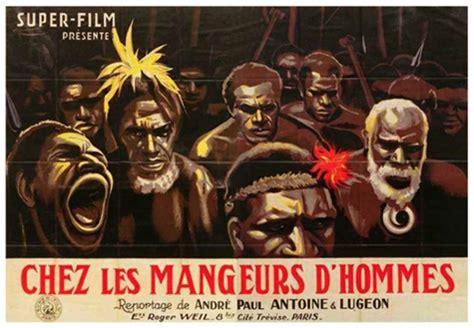 film lion mangeur d homme chez les mangeurs d hommes andr 233 paul antoine robert