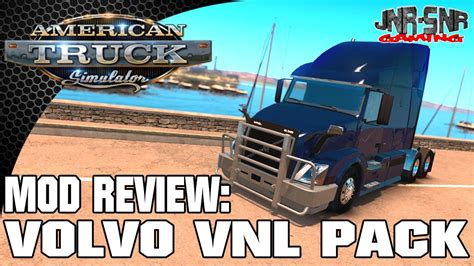 american truck simulator volvo vnl    mod review youtube