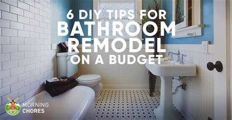 9 tips for diy bathroom remodel on a budget and 6 d 233 cor ideas