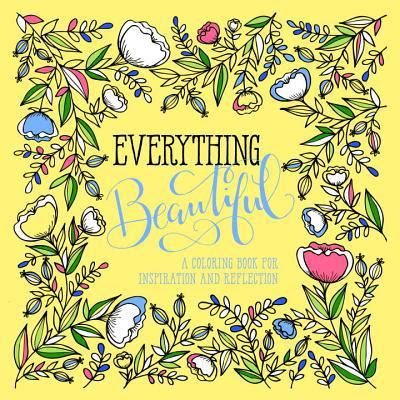 Check Books A Million Gift Card Balance - everything beautiful a coloring book for reflection and inspiration by waterbrook