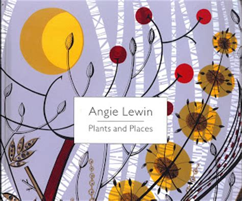 angie lewin plants and 1858945364 botanical illustration plants and places by angie lewin