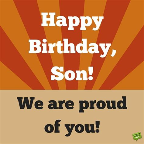 We Wish You A Happy Birthday Why These Parents Are Proud Birthday Wishes For Your Son