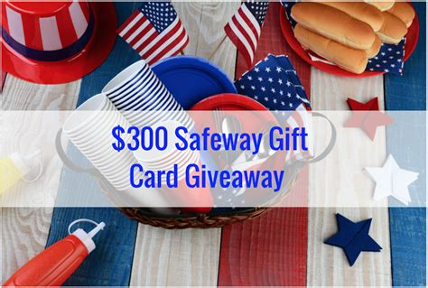 Gift Card At Safeway - june giveaway enter to win 300 in safeway gift cards super safeway