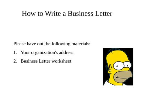 Appearance Of Business Letter Ppt how to write a business letter powerpoint presentation