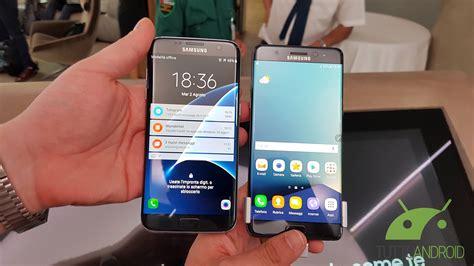 Samsung S7 Note Edge samsung galaxy note 7 vs s7 edge primo confronto tuttoandroid