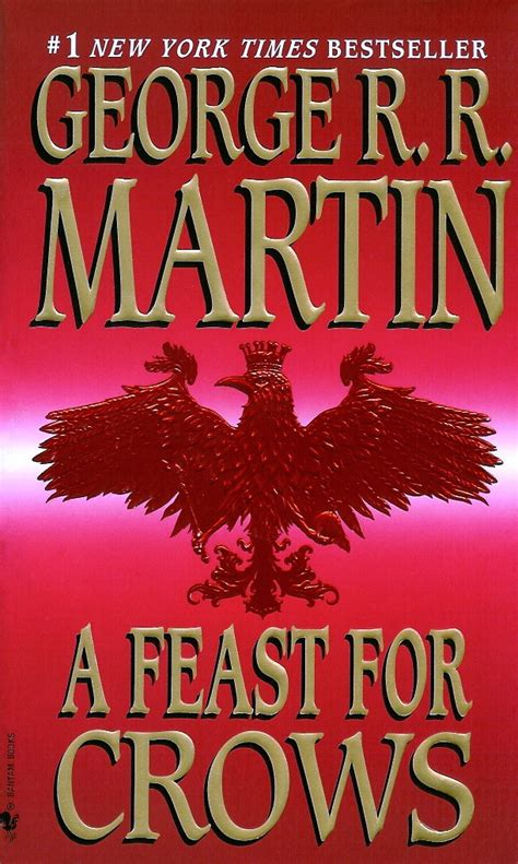 a feast for crowsfeast a feast for crows by george r r martin the book dorks