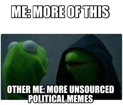 Create Video Memes - meme creator me more of this other me more unsourced