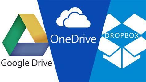 drive vs dropbox almacenamiento en la nube google drive vs dropbox vs onedrive