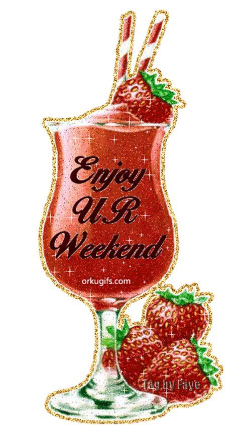 enjoy  weekend images  messages