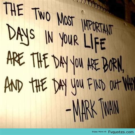 born great meaning marktwain quote life born meaning powerful discover xoxo