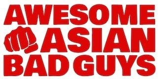 Project Awesome Of The Week by Project Of The Day Awesome Asian Bad Guys Wants To Give