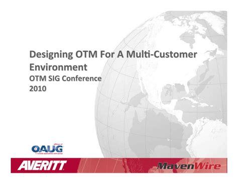 design for environment slideshare designing otm for a multi customer environment
