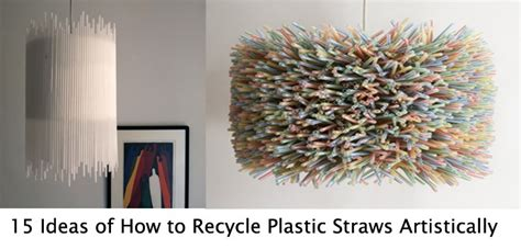 Cool Kitchen Design Ideas 15 Ideas Of How To Recycle Plastic Straws Artistically