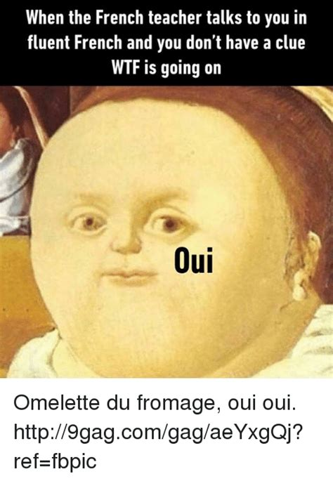 Pronounce Meme In French - 25 best memes about omelette omelette memes