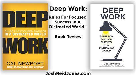 libro deep work rules for josh blog and vlog page josh reid