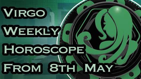 Virgo Montly Horoscope by Virgo Horoscope Virgo Weekly Horoscope From 8th May 2017