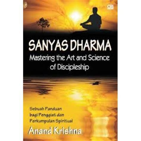 buku pemberdayaan diri spiritual sanyas dharma mastering the and science of discipleship
