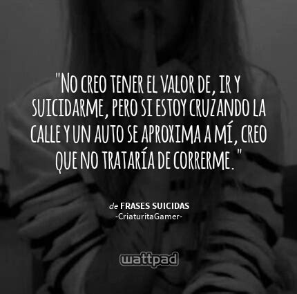imagenes y frases suicidas frases suicidas we heart it muerte and cortes