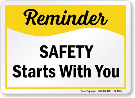with you safety reminder signs motivational reminder signs