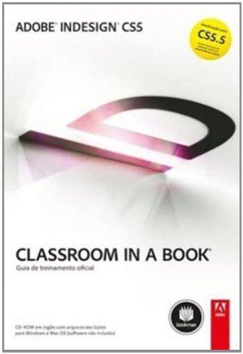 adobe illustrator cs6 tutorial pdf classroom in a book baixar livro adobe indesign cs5 s 233 rie classroom in a book