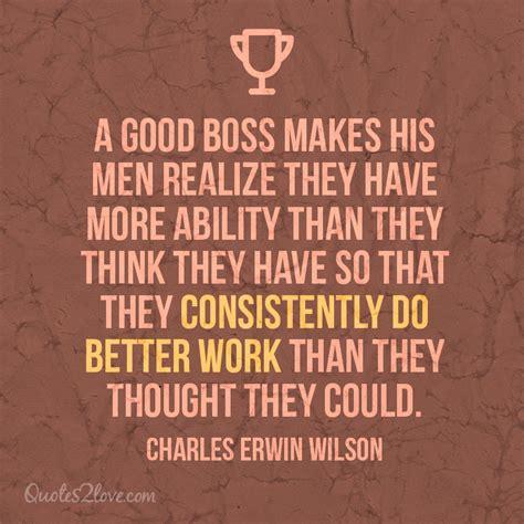 good supervisor quotes quotesgram