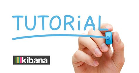 tutorial wapiti kibana tutorial getting started logz io